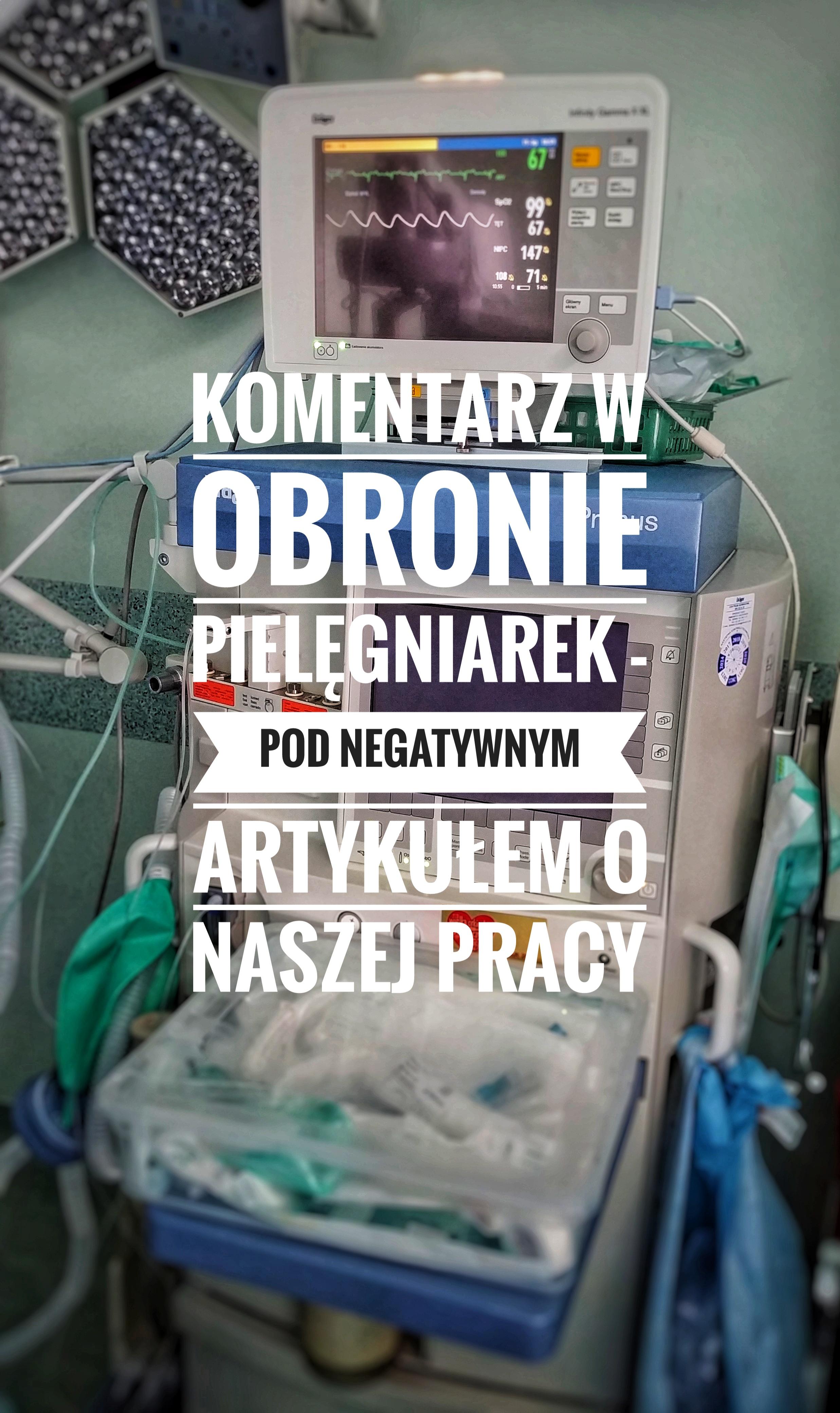 Ciekawy komentarz – głos obrony Pielęgniarek pod niechlubnym artykułem p.Agnieszki Kublik