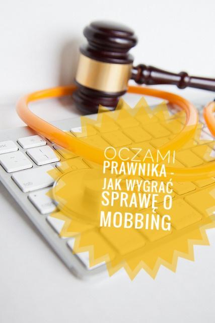 Mobbing oczami prawnika cz.I