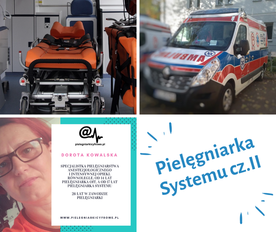 Dorota Kowalska – pielęgniarka ekstremalnie, Pielęgniarka Systemu, cz. II