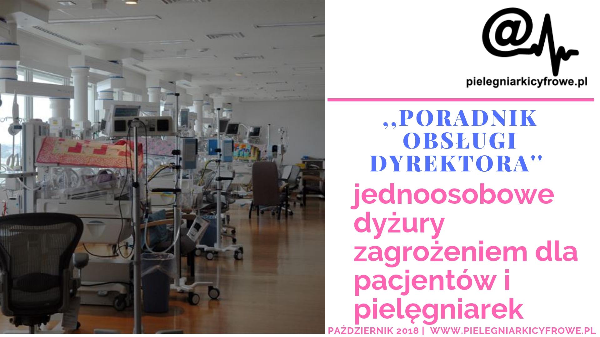 Kontrowersyjność jednoosobowych dyżurów w pracy pielęgniarki