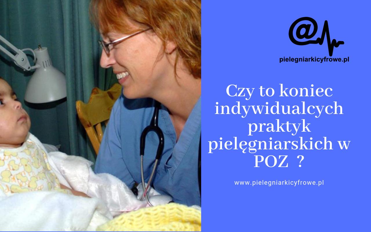 Koniec indywidualnych i grupowych praktyk pielęgniarskich w POZ ?