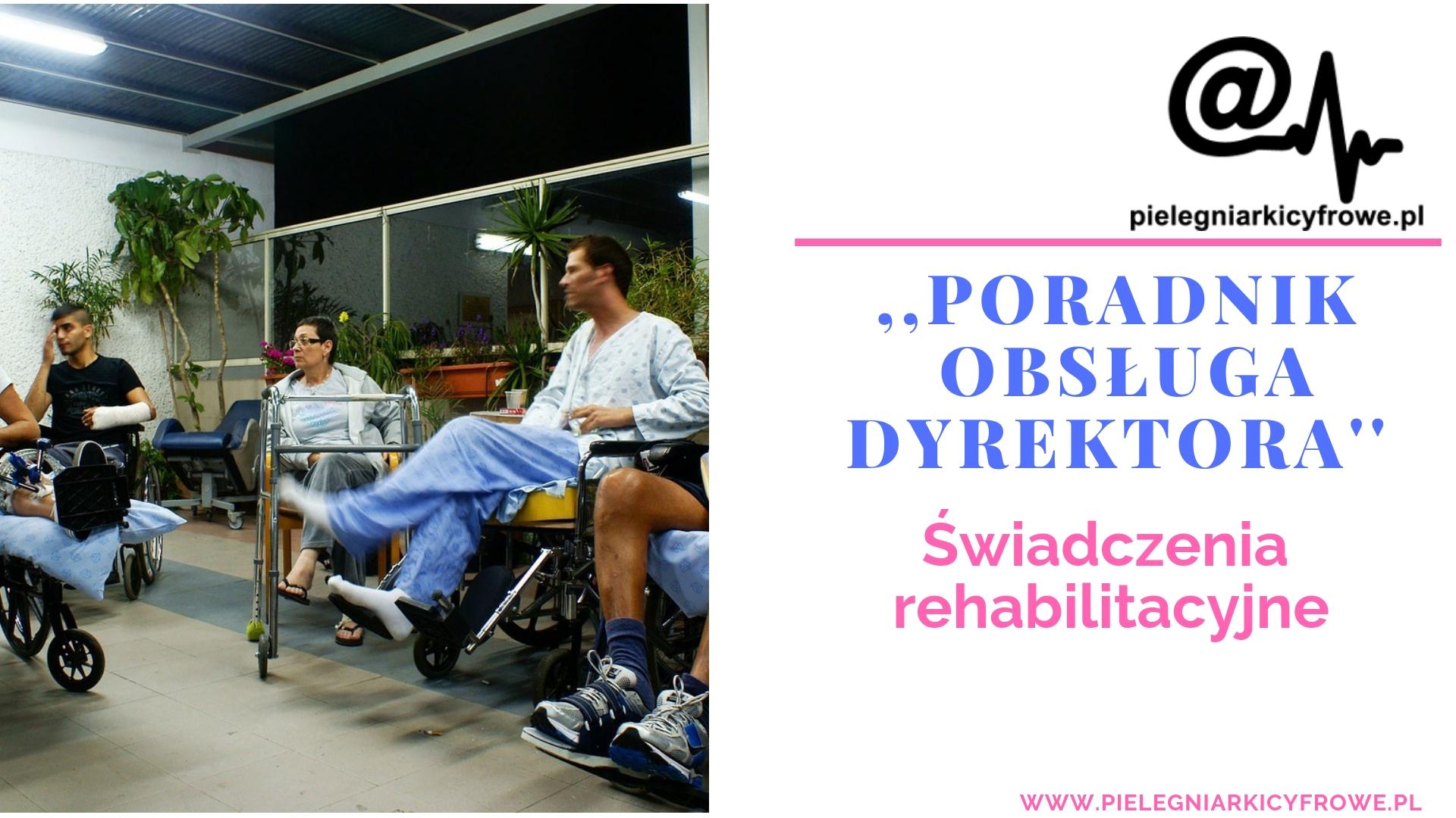 Co należy wiedzieć o świadczeniu rehabilitacyjnym?