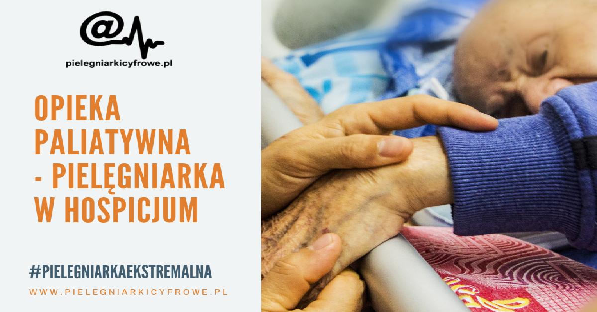 Opieka paliatywna – Pielęgniarka w hospicjum