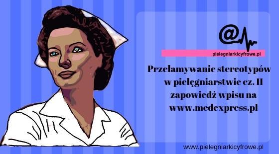 Pielęgniarka to nie pomoc lekarza.