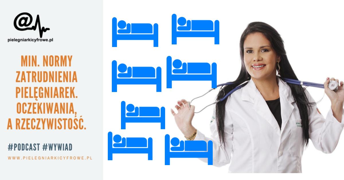 Minimalne normy zatrudnienia pielęgniarek. Oczekiwania, a rzeczywistość.