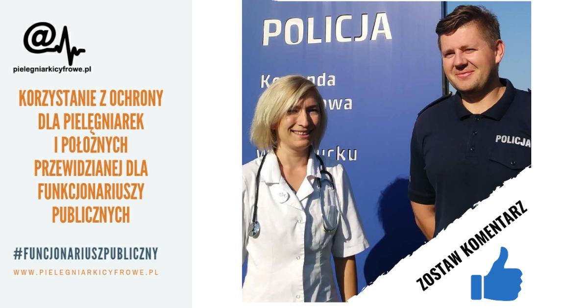 Korzystanie z ochrony dla pielęgniarek i położnych przewidzianej dla funkcjonariuszy publicznych