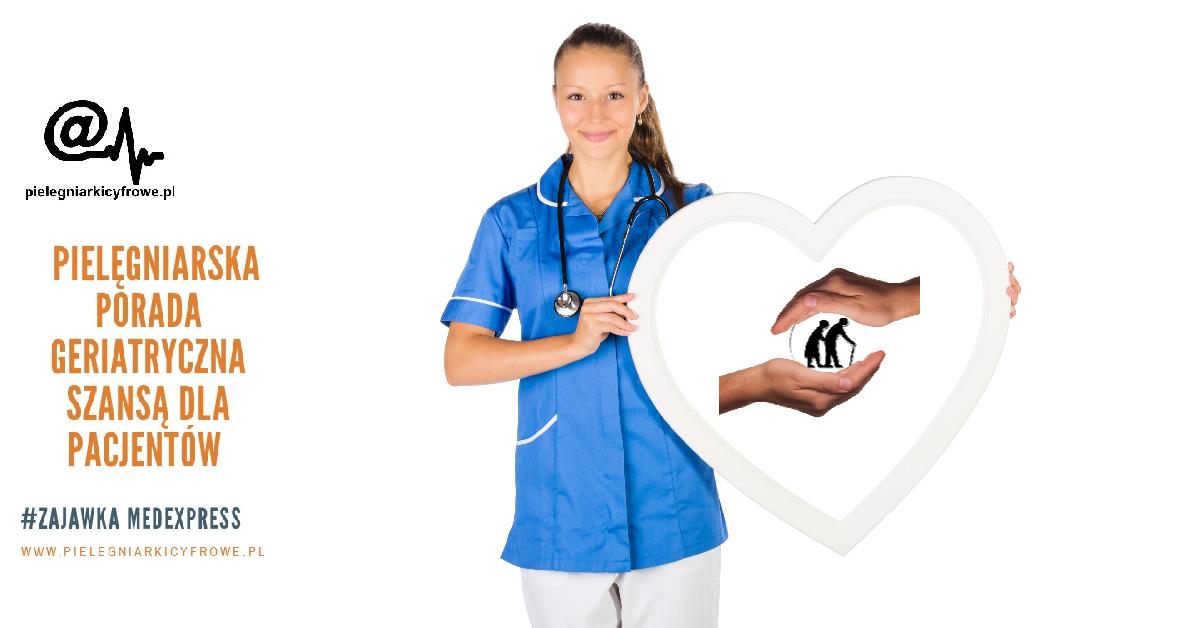Pielęgniarska porada geriatryczna szansą dla pacjentów.