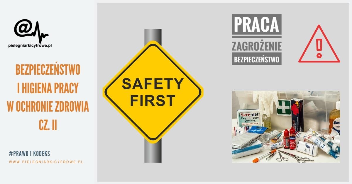 Bezpieczeństwo i higiena pracy Cz. II
