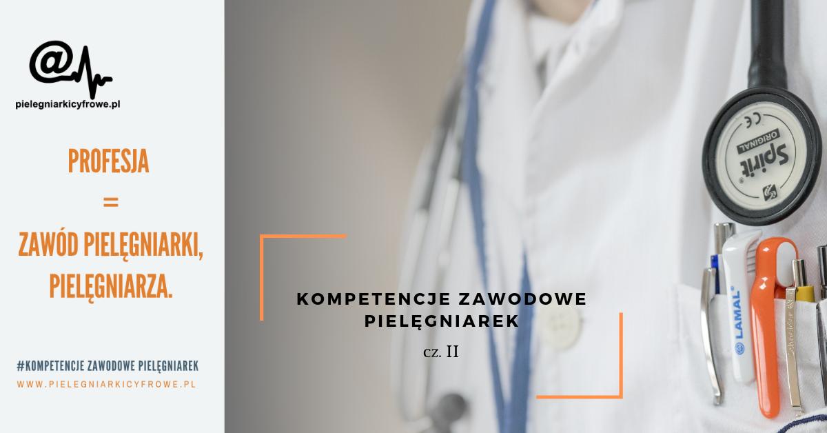 Kompetencje zawodowe pielęgniarek  w kontekście profesjonalizmu.