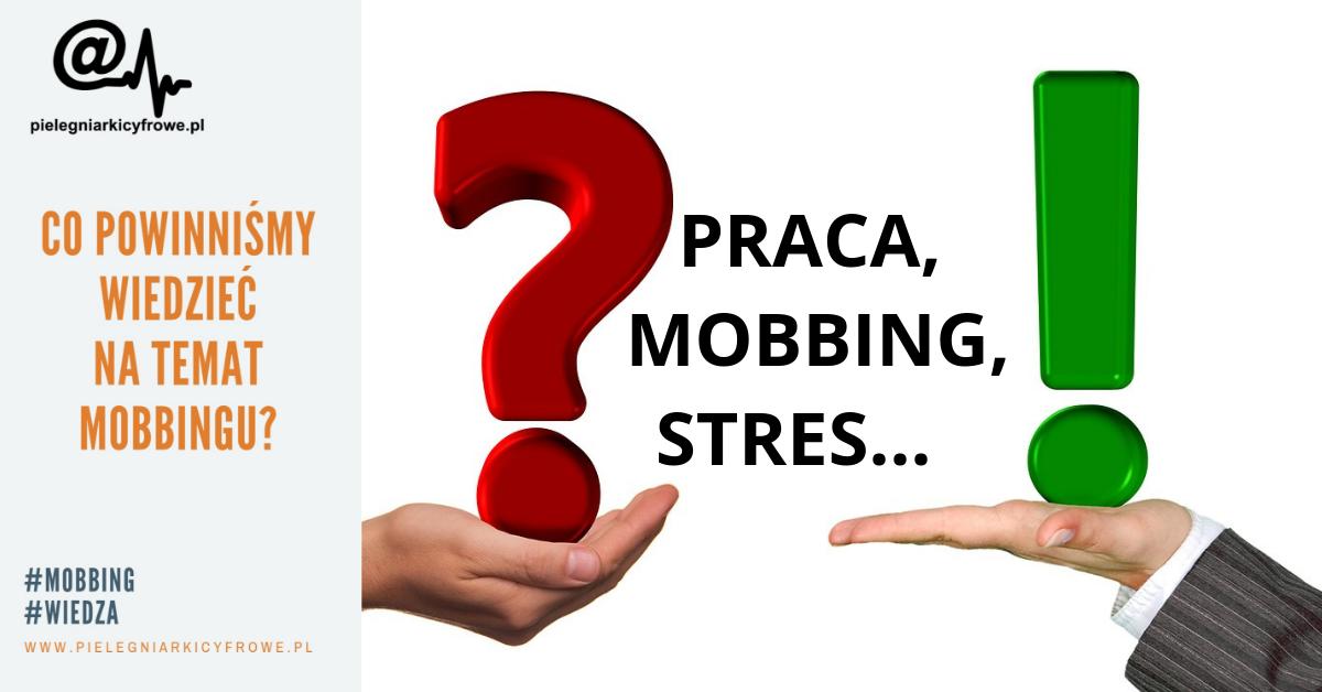 Co powinnaś / powinieneś wiedzieć na temat mobbingu?
