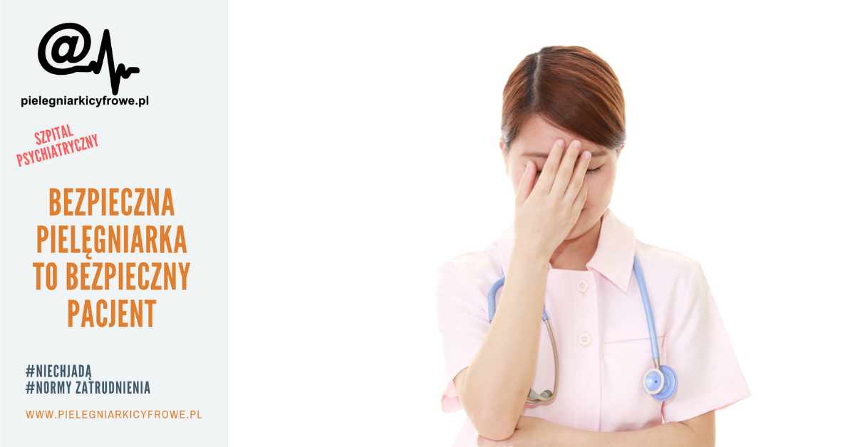 Normy zatrudnienia pielęgniarek na oddziałach psychiatrycznych.