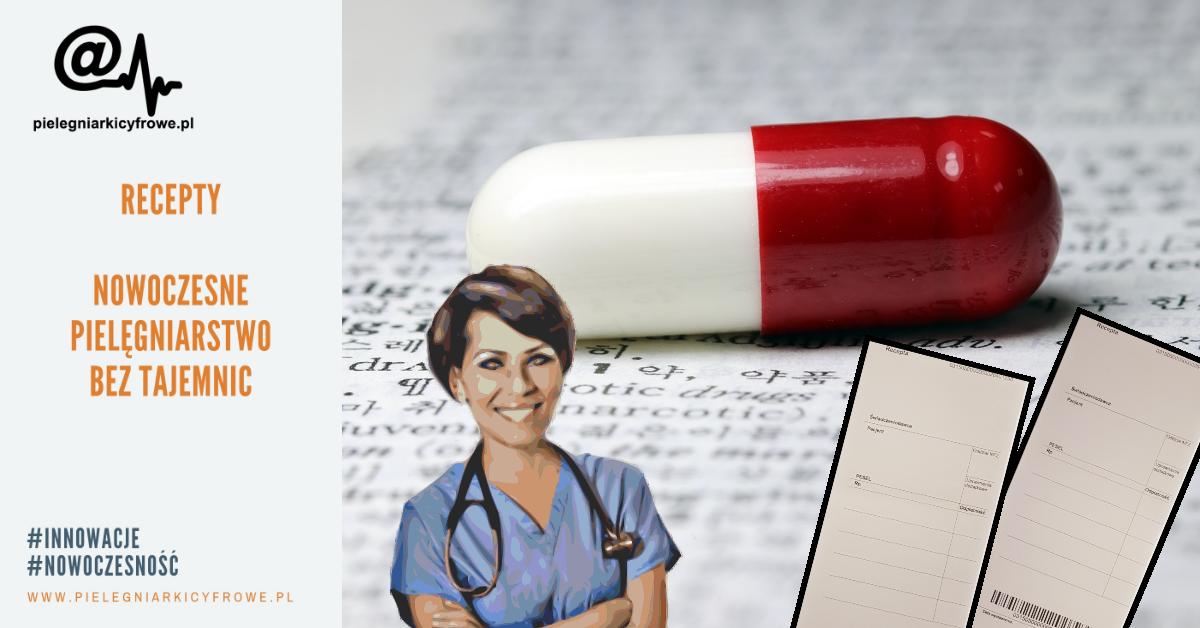 Kompetencje pielęgniarek i położnych  -wypisywanie recept i ordynowanie leków.